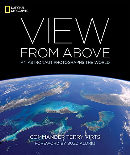 View From Above: An Astronaut Photographs the World cover
