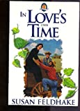 In Love's Own Time, Susan C. Feldhake, 0310481112