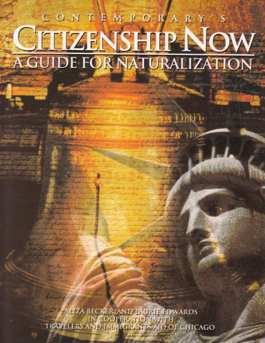 Contemporary's Citizenship Now: A Guide for Naturalization