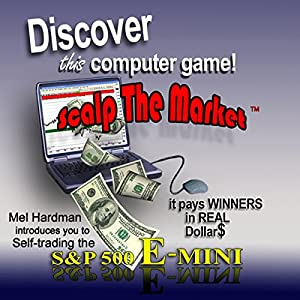 Discover This Computer Game: Scalp the Market Audiobook