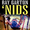 Nids Audiobook by Ray Garton Narrated by Seth Michael Donsky