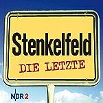 Stenkelfeld: Die Letzte | Harald Wehmeier,Detlev Gröning