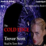 Bargain Audio Book - The Cold Edge  Jake Adams  Book 6