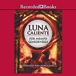Luna caliente [Hot Moon (Texto Completo)] | Mempo Giardinelli