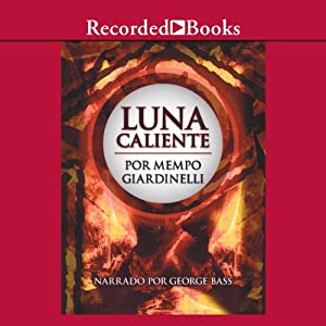 Luna caliente [Hot Moon (Texto Completo)] Audiobook