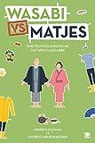 Wasabi vs. Matjes: Gratis-Schnupper-E-Book zur deutsch-japanischen Liebesgeschichte (German Edition)