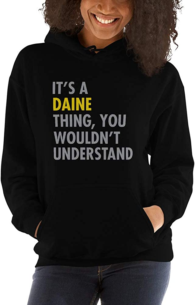 You Wouldnt Understand meken Its A Daine Thing