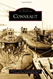 Conneaut, David B. Owens and Photographs by Conneaut Area Historical Society, 0738577316