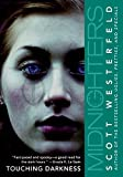 Midnighters #2: Touching Darkness (Midnighters (Paperback))