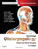 Cummings Otolaryngology: Head and Neck Surgery, 3-Volume Set, 6e (OTOLARYNGOLOGY (CUMMINGS))