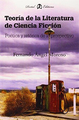 Descargar Libro Teoria De La Literatura De Ciencia Ficcion Fernando Angel Moreno