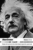Sobre la teoría de la relatividad especial y general (El Libro De Bolsillo - Ciencias)