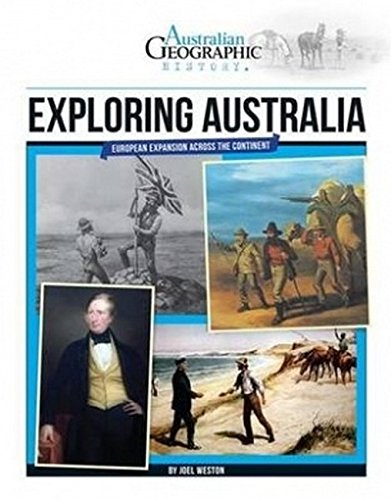 Aust Geographic History: Exploring Australia: History Year 5