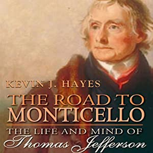 The Road to Monticello Audiobook