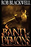 Band of Demons, Rob Blackwell, 1481229958