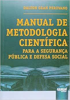Manual de Metodologia Científica Para a Segurança Pública