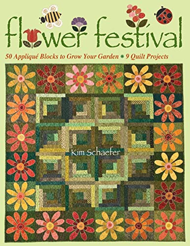 Flower Festival: 50 Applique Blocks to Grow Your Garden 9 Quilt -