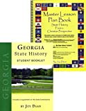 img - for Georgia State History from a Christian Perspective (Complete Course) (State History from a Christian Perspective, Georgia) book / textbook / text book