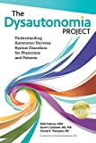 The Dysautonomia Project: Understanding Autonomic Nervous System Disorders for Physicians and Patients
