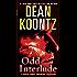 Odd Interlude: A Special Odd Thomas Adventure