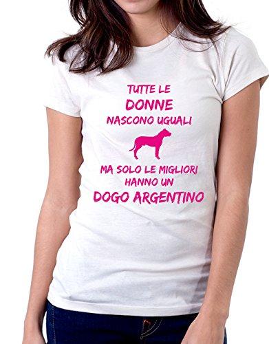 Donne Uguali Argentino Tutte Dogs Humor Women Un Hanno Ma Migliori Solo Nascono Fashion Taglie Le Dogo Bianco Tshirt wxBgnUfq