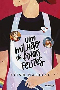 Um milhão de finais felizes por [Martins, Vitor]