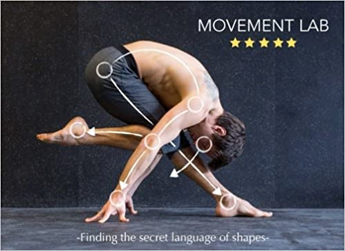 Movement Lab: Slava Goloubov, Andi McLeish: 9781530919659 ...