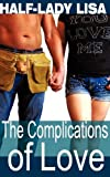 The Complications of Love, Lisa Half-Lady, 0984142231