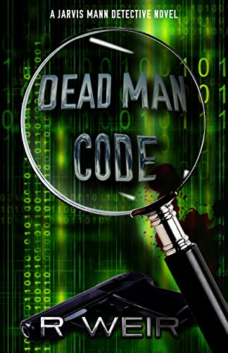 Dead Man Code: A Jarvis Mann Private Detective HardBoiled Mystery Novel (Jarvis Mann Detective Book 5)