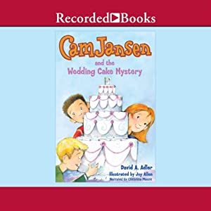 Cam Jansen and the Wedding Cake Mystery Audiobook