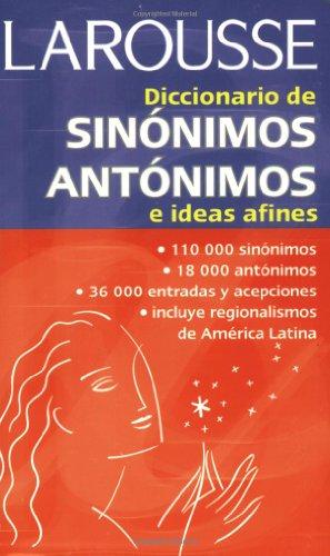 Descargar Libro Larousse, Sinonimos, Antonimos E Ideas Afines Aaron Alboukrek