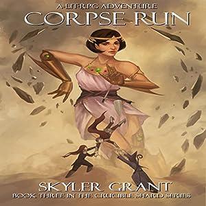 Corpse Run: A LitRPG Adventure Audiobook