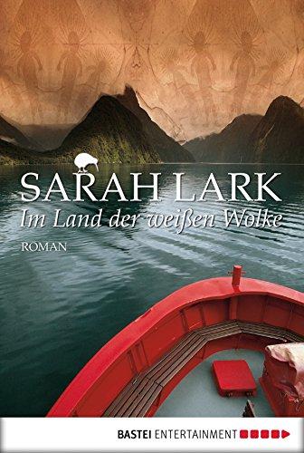 Im Land der weißen Wolke: Roman (Die Weiße-Wolke-Saga 1) (German Edition) (Kopf Land)