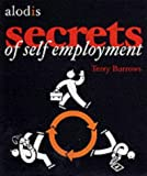 img - for The Secrets of Self Employment: Starting Your Own Business by Terry Burrows (2001-08-01) book / textbook / text book
