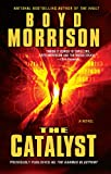The Catalyst, Boyd Morrison, 1476752605