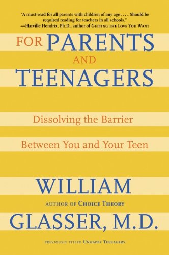 For Parents and Teenagers: Dissolving the Barrier Between You and Your Teen cover