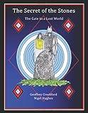 The Secret of the Stones, Geoffrey Crockford and Nigel Hughes, 0956292100