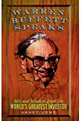 Warren Buffett Speaks: Wit and Wisdom from the World's Greatest Investor Kindle Edition