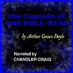 The Captain of the Pole-Star | Arthur Conan Doyle