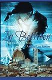 In Between (Dancing Barefoot) (Volume 1)