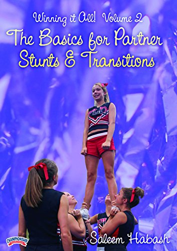 Saleem Habash: Winning it All! Volume 2 - The Basics for Partner Stunts & Transitions (Two Partner Costumes)