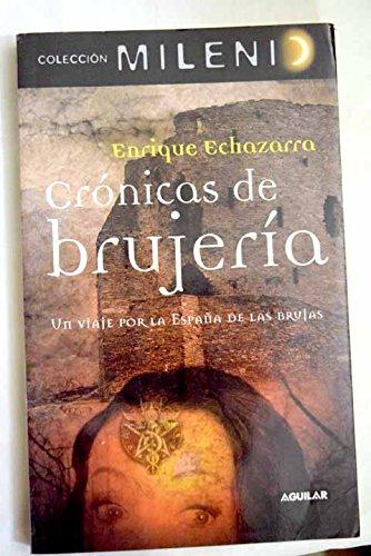CRONICAS DE BRUJERIA MILENIO 3 (Milenio (aguilar)): Amazon.es: Echazarra Artaza, Enrique, Sociedad Española de Radiodifusión S. A.: Libros