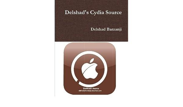 Delshad's Cydia Source: Delshad Barzanji: 9781300996163