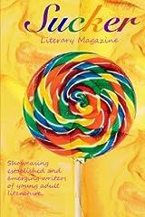Sucker Literary Magazine Volume I (Volume 1) Paperback