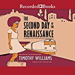 The Second Day of the Renaissance | Timothy Williams
