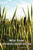 Wild Food Identification Guide, Linda Runyon, 0936699272