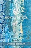 img - for Mortal Beings book / textbook / text book