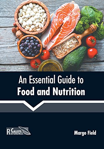 An Essential Guide to Food and Nutrition