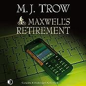 Maxwell's Retirement | M. J. Trow