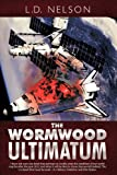 The Wormwood Ultimatum, Lynn Nelson, 1426927169